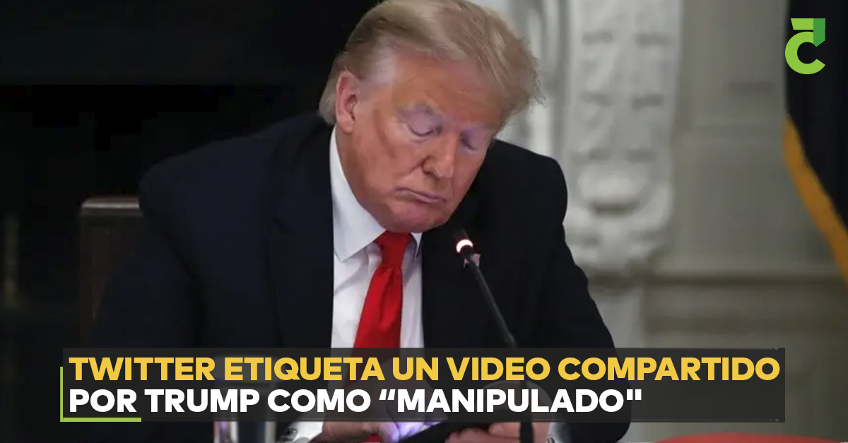 Twitter etiqueta un video compartido por Trump como